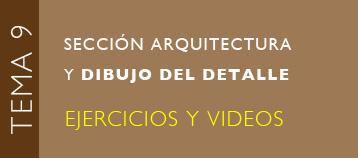 Tema 9: Sección arquitectónica y dibujo de detalle