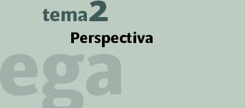 Tema 2 : desde el mirar a la perspectiva